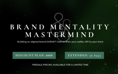 ANNOUNCING: The Brand Mentality Mastermind